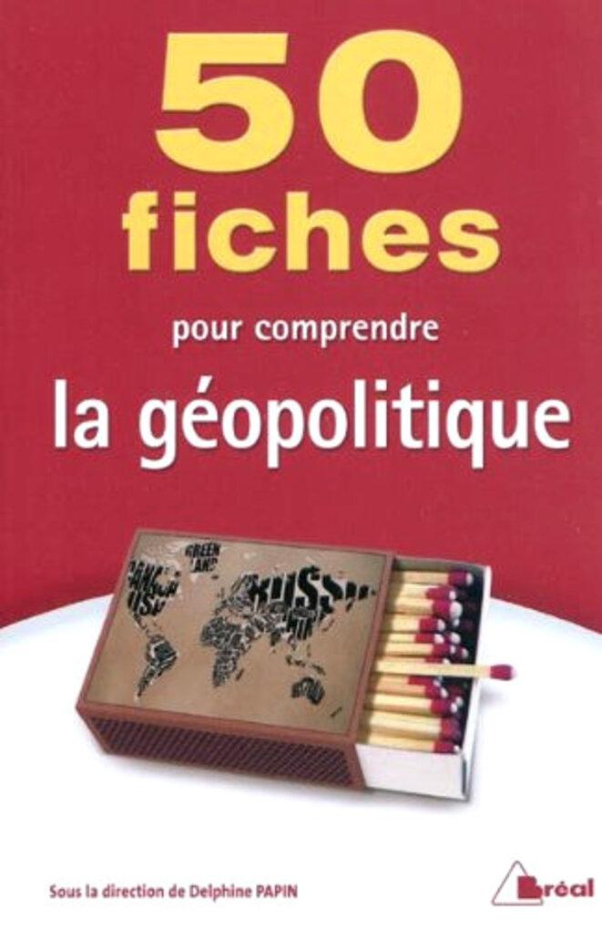 Pascal Boniface, La géopolitique 50 fiches pour comprendre l'actualité, Editions Eyrolles - 2020