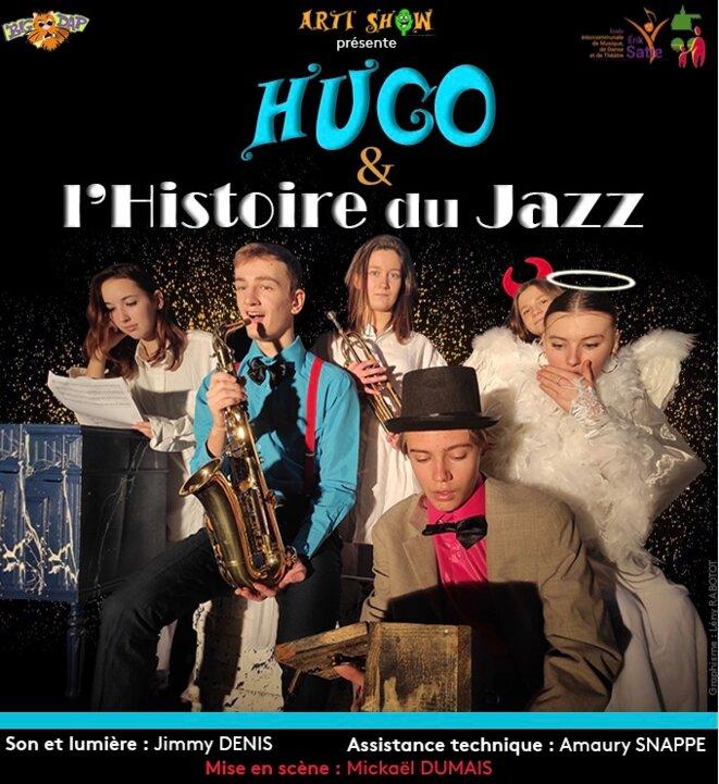 Affiche du spectacle Hugo et l'Histoire du Jazz © Arti'Show - Graphisme : Lény Rabotot