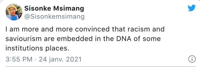 """Je suis de plus en plus convaincue que le racisme et le touries de """"sauvetage"""" font partie de l'ADN de certaines institutions."""