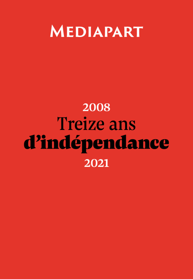 La brochure des 13 ans de Mediapart à découvrir mardi 16 mars 2021.