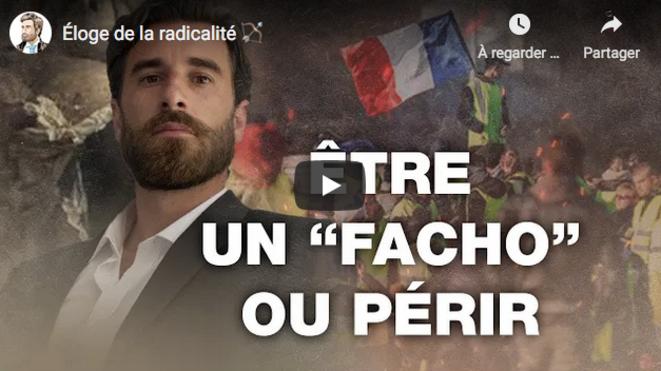 """Vidéo titrée """"Éloge de la radicalité"""". © Julien Rochedy"""