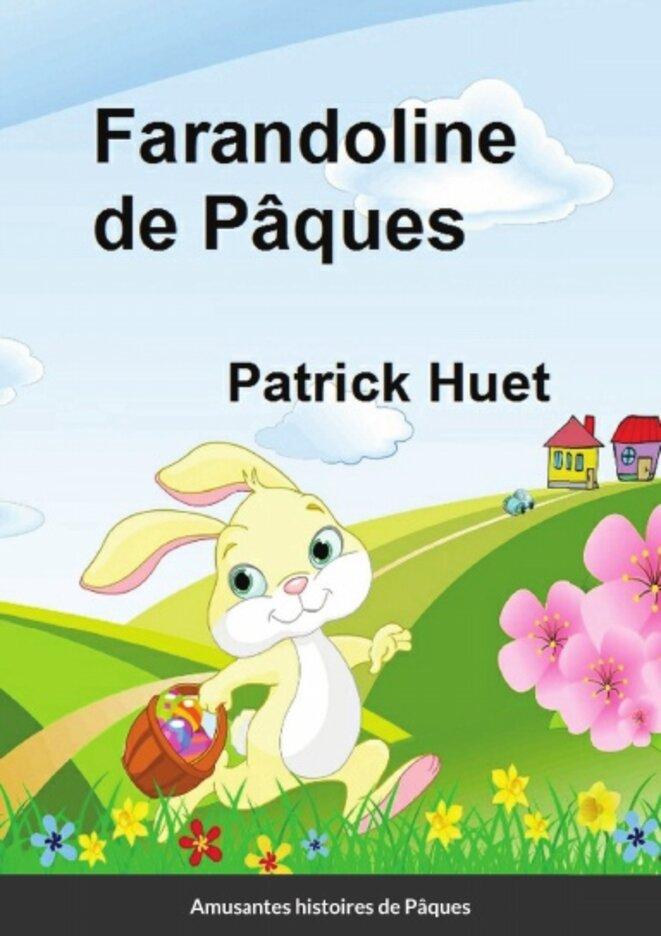 farandoline-de-paques-par-patrick-huet