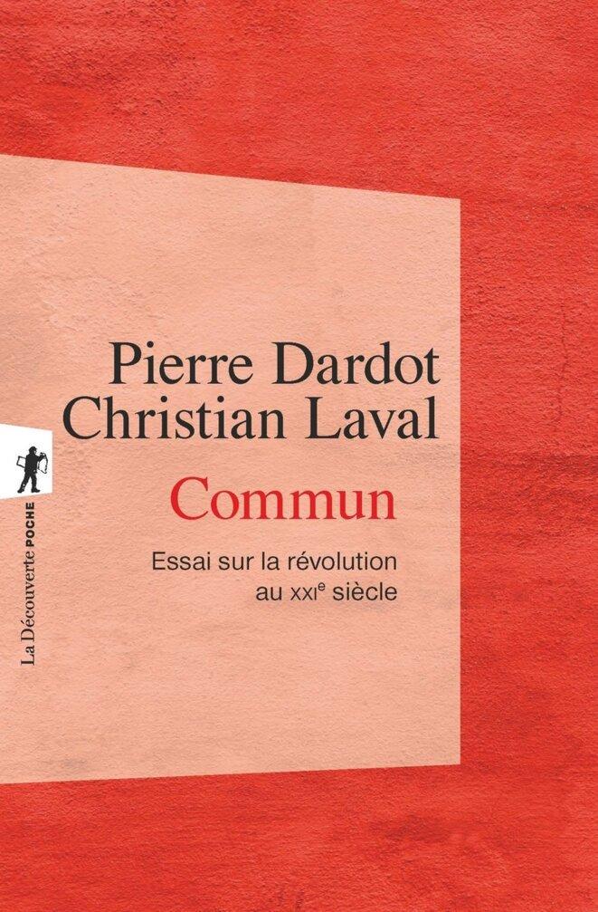 Dardot, P., & Laval, C. (2015). Commun essai sur la révolution au XXIe siècle. La Découverte.