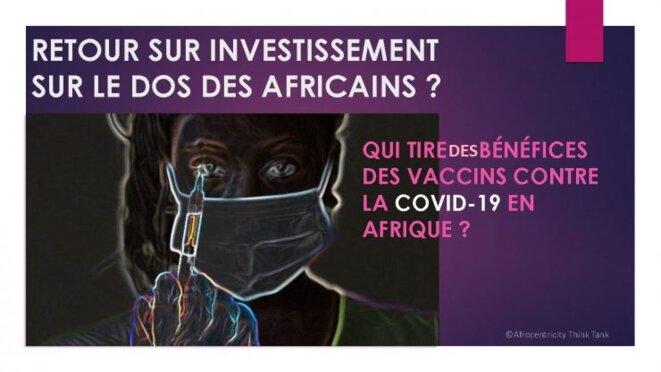 Vaccins Covid-19 : retour sur investissement sur le dos des africains