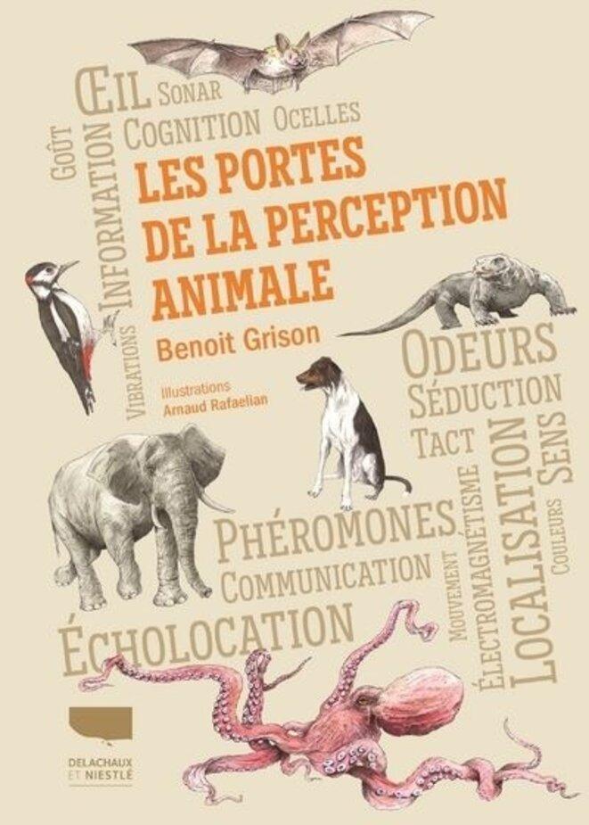 Un livre passionnant. © Delachaux et Niestlé (192 p., 22,90€)