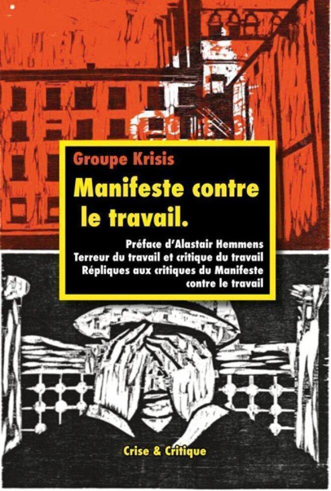 Groupe Krisis. (2020). Manifeste contre le travail. Editions Crise & Critique