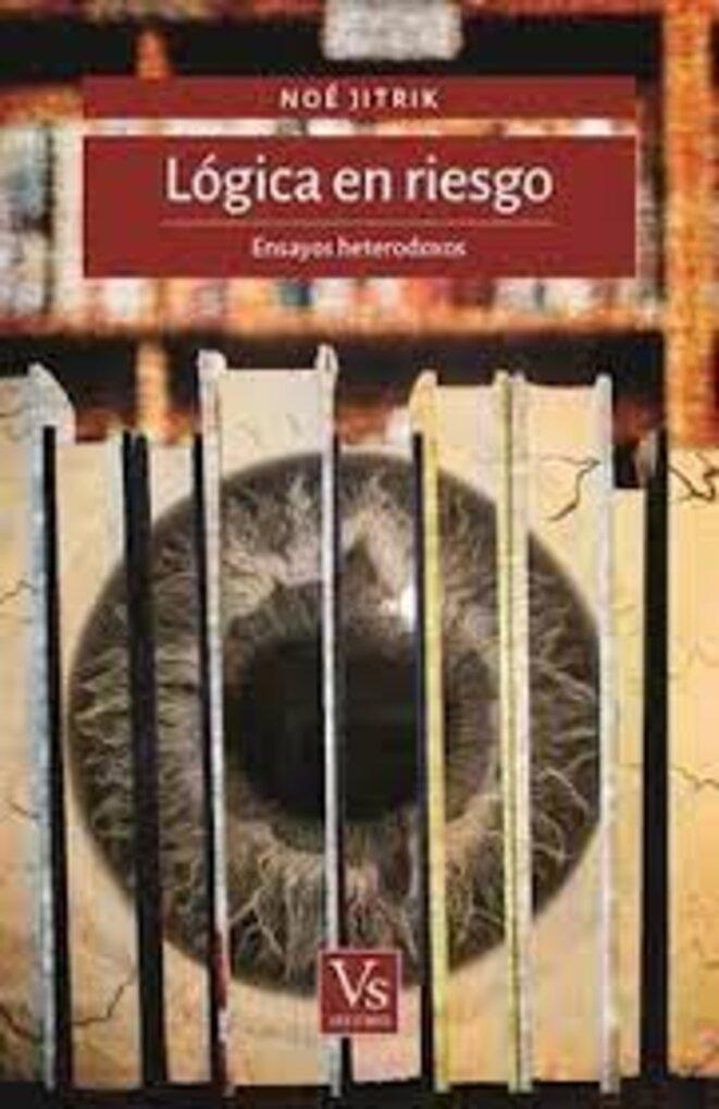 Lógica en riesgo (Voria Stefanovsky Editores)