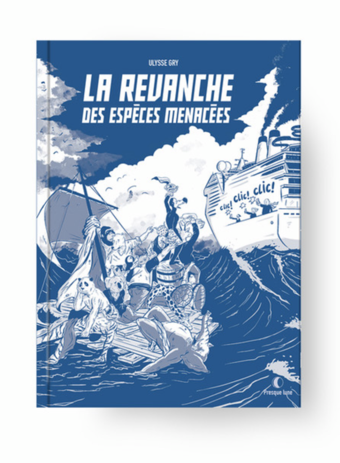 """""""La revanche des espèces menacées"""", sortie le 30 avril 2021 (éd. Presque Lune) © Ulysse Gry"""