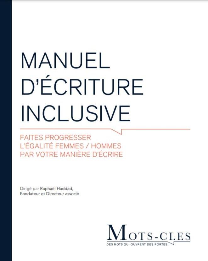 Manuel d'écriture inclusive (2016) © Raphaël Haddad