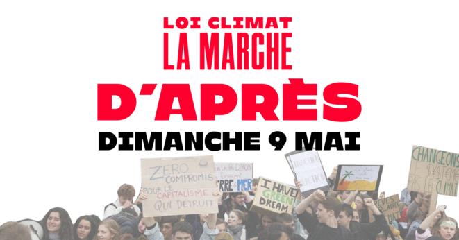 Appel à mobilisation © Coalition pour une Vraie Loi Climat – https://marcheclimat.fr
