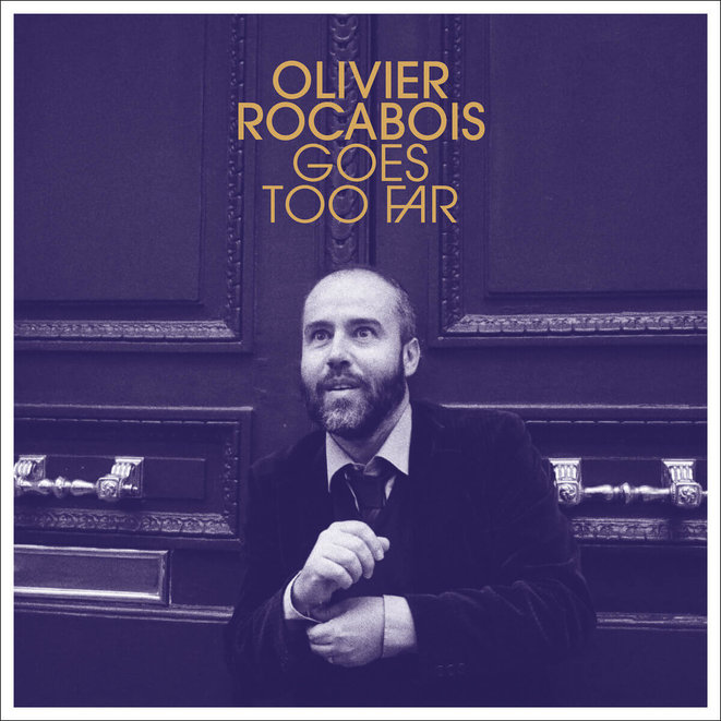 olivier-rocabois-goes-too-far