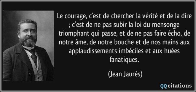 Citation de Jean Jaurès sur le courage © Siute web Citation de Jean Jaurès