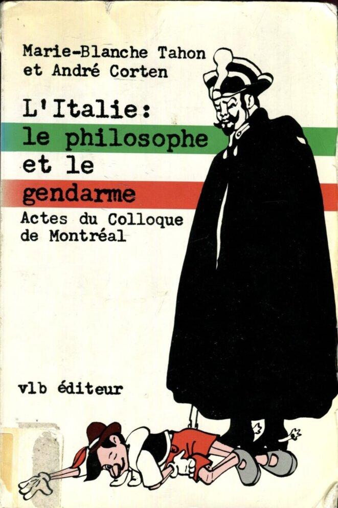 Italie : le philosophe et le gendarme © Marie-Blanche Tahon et André Corten