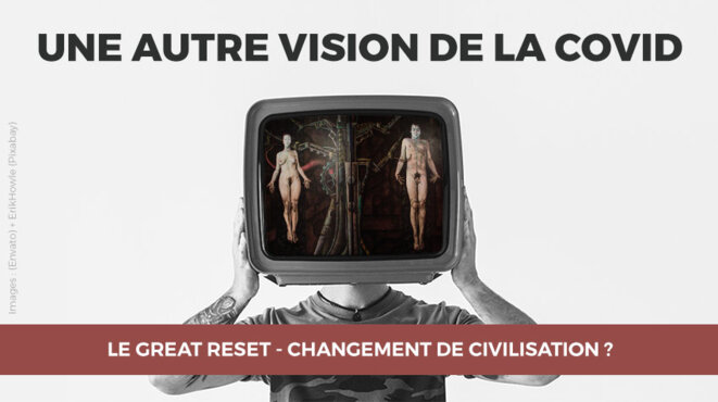 Le Great Reset - Changement de civilisation ?