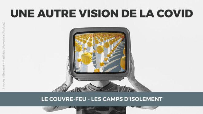 Le couvre-feu - Les camps d'isolement