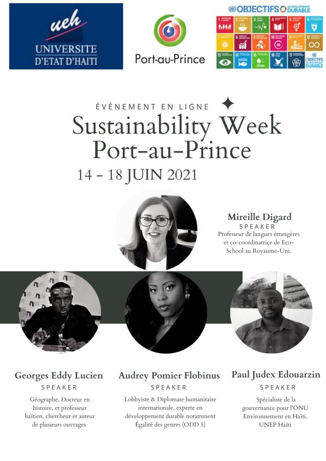Sustainability Week Port-au-Prince : La semaine du développement durable en Haïti - Speackers : Audrey POMIER FLOBINUS, Mirelle DIGARD, Gorges Eddy Lucien © Sustainability Week Port-au-Prince