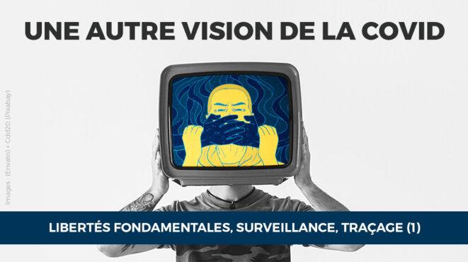 Libertés fondamentales, surveillance, traçage (1)
