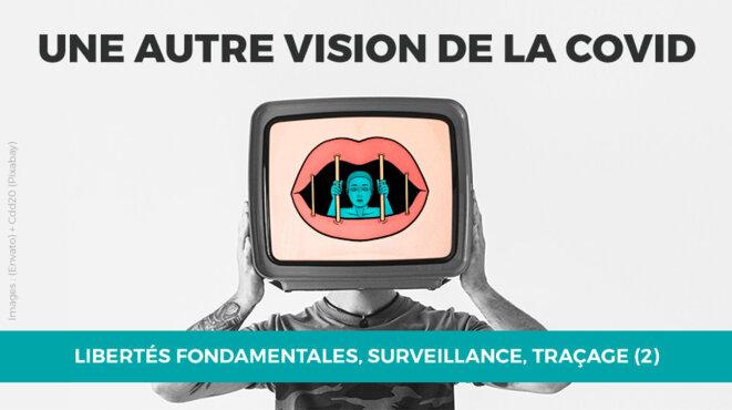 Libertés fondamentales, surveillance, traçage (2)