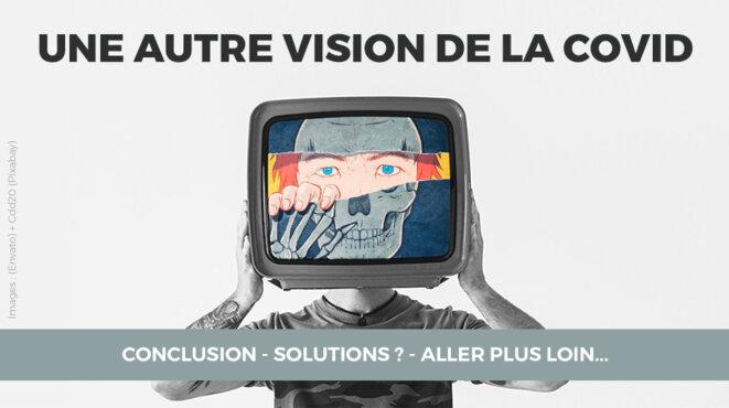 Conclusion - Solutions ? - Aller plus loin...