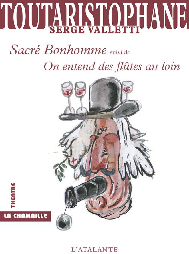 TOUTARISTOPHANE volume 6, éditions de l'Atalante - illustration: Nicolas de La Casinière tous droits réservés