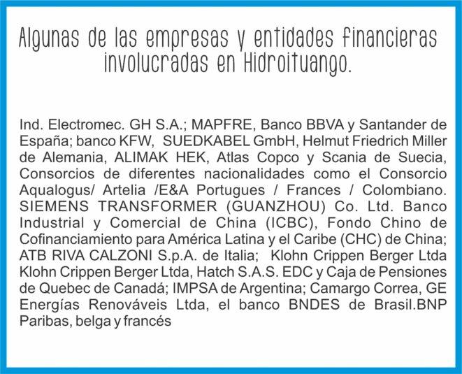 Quelques unes des entreprises finançant le projet Hidroituango © Isabel Zuleta