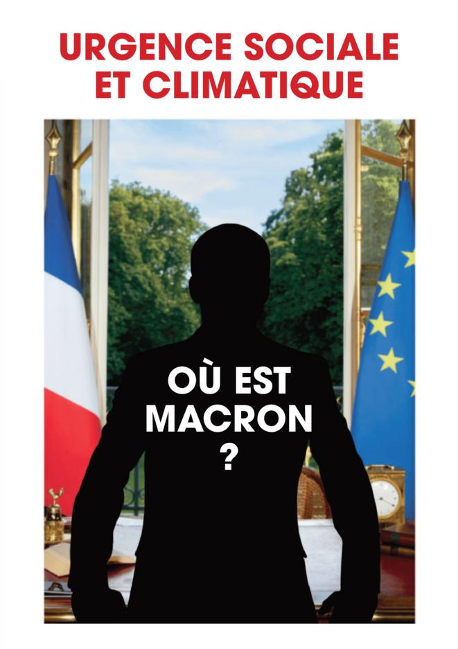 """Affiche """"où est Macron"""" collée à la suite de certains décrochages de portraits présidentiels dans les mairies pour représenter l'absence d'une politique climatique et sociale ambitieuse du président Macron."""