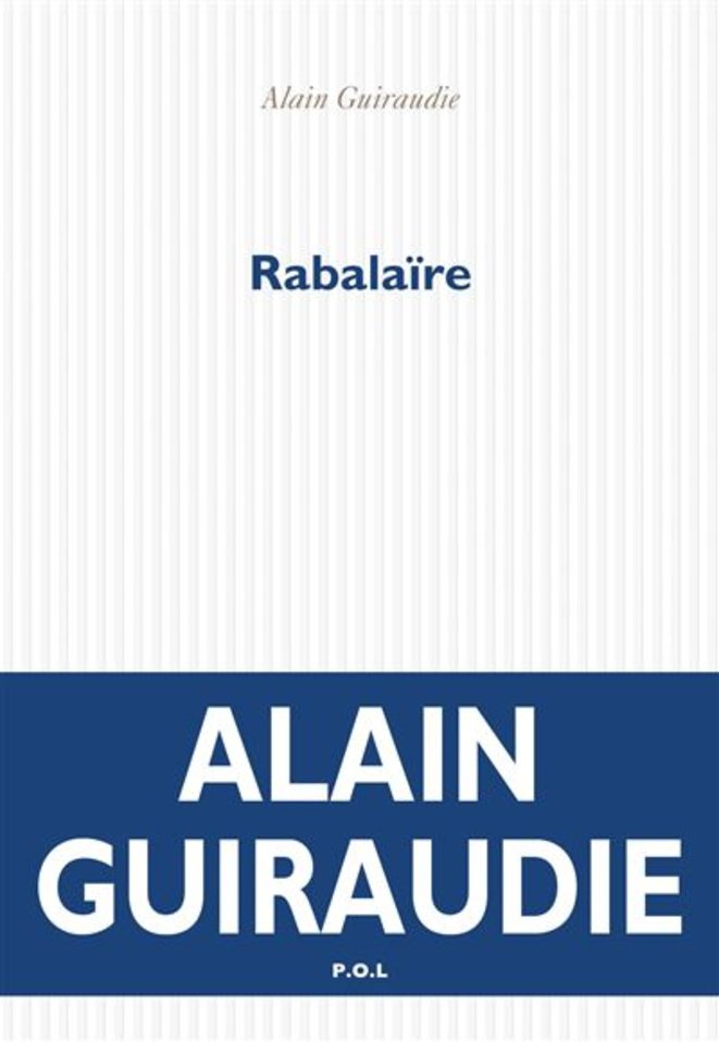 Rabalaïre, Alain Guiraudie