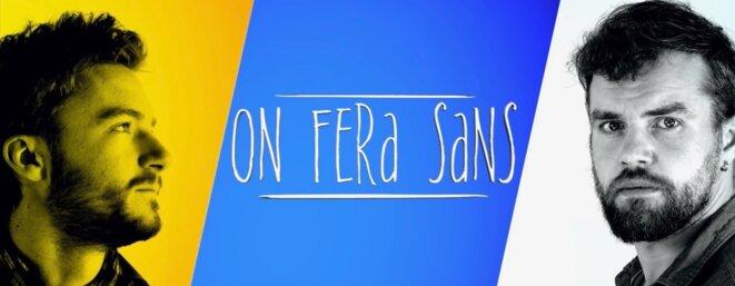 """Le duo """"On Fera Sans"""". A gauche, Alexandre Servage, à droite, Tristan Cottin. © On Fera Sans"""