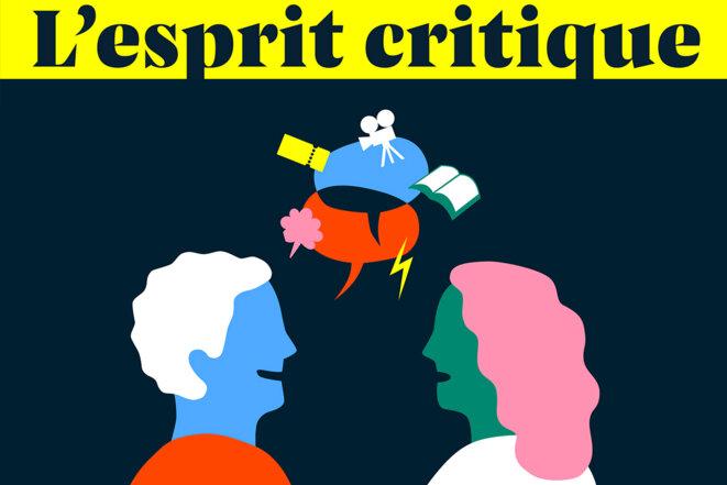 «L'esprit critique», la nouvelle émission culturelle de Mediapart