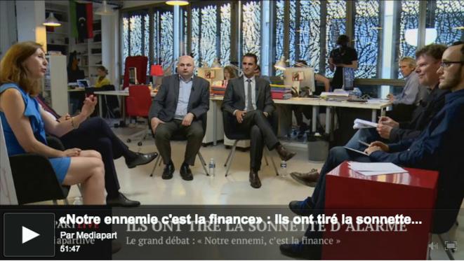«En direct de Mediapart» : notre ennemie, c'est la finance !