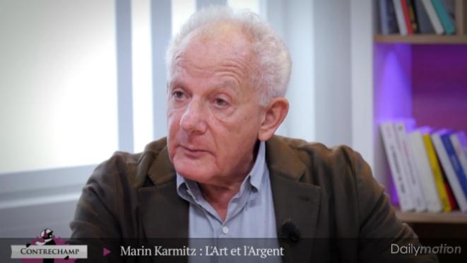 Contrechamp. « Karmitz : l'art et l'argent »