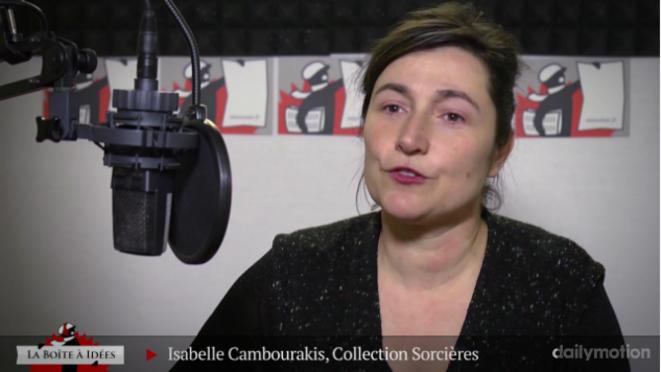Isabelle Cambourakis: «Les sorcières, ces auteures méconnues»
