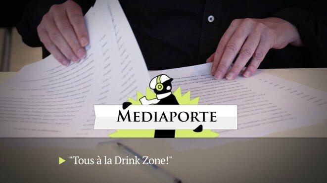 MediaPorte: «Tous à la drink zone»