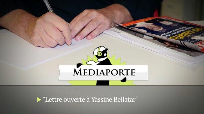 MediaPorte: «Lettre ouverte à Yassine Bellatar»