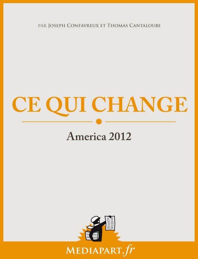 Ce qui change. America 2012