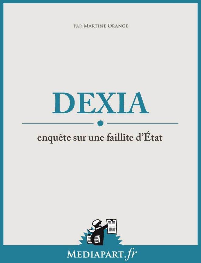 Dexia, enquête sur une faillite d'Etat