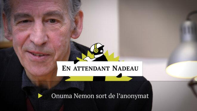 Onuma Nemon sort de l'anonymat