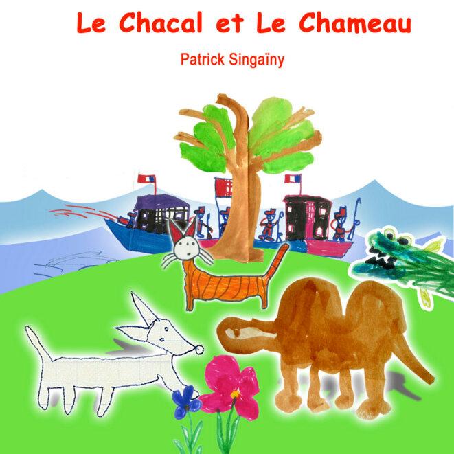 «Le Chacal et le chameau », un conte de Patrick Singaïny