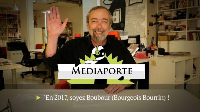 MediaPorte: «En 2017, soyez Boubour (bourgeois bourrin)»
