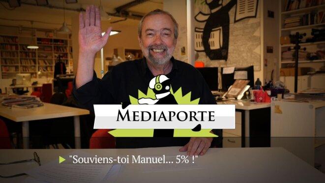 MediaPorte: «Souviens-toi, Manuel... 5%!»