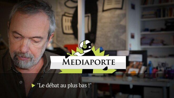 MediaPorte: «Le débat au plus bas»