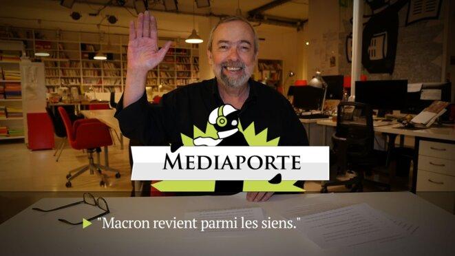 MediaPorte: «Macron revient parmi les siens»