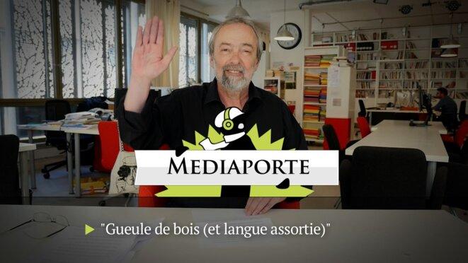 MediaPorte: «Gueule de bois (et langue assortie)»