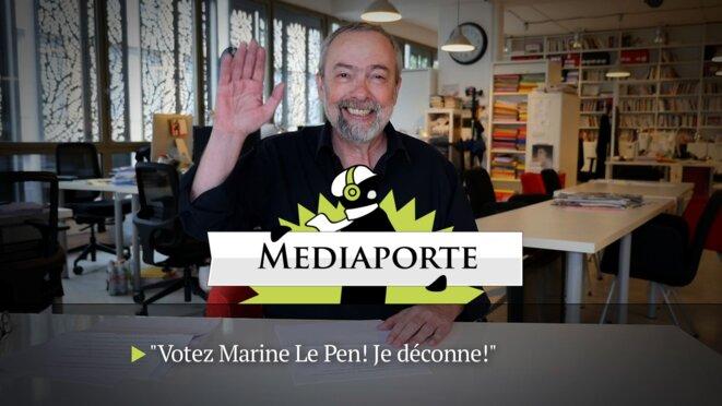 MediaPorte: «Votez Marine Le Pen! Je déconne!»
