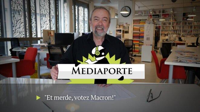 MediaPorte: «Et merde, votez Macron!»