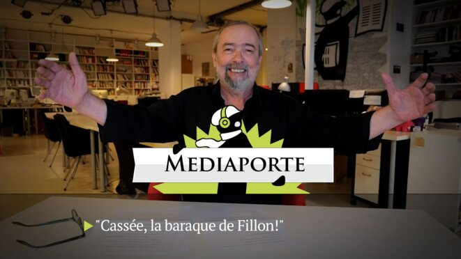 MediaPorte: «Cassée, la baraque de Fillon!»