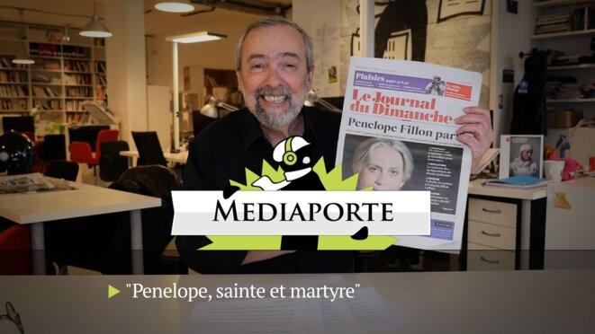 MediaPorte: «Penelope Fillon, sainte et martyre»
