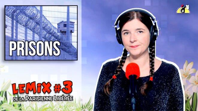 La Parisienne Libérée: «Prison dedans, prison dehors»