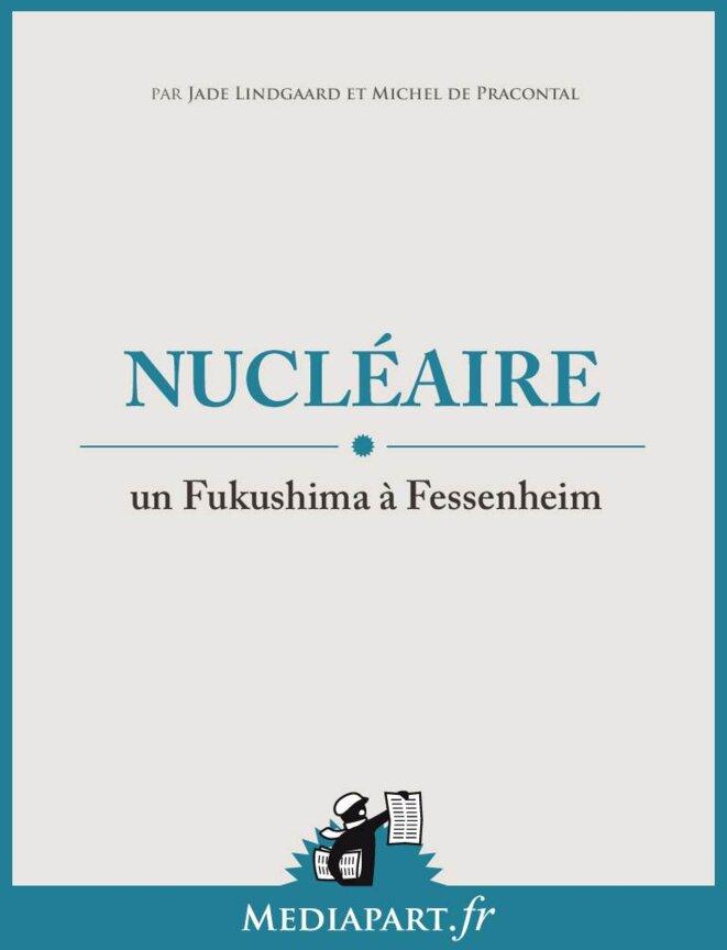 Nucléaire : un Fukushima à Fessenheim