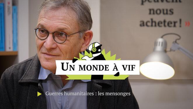 Rony Brauman: «Les mensonges des guerres humanitaires»